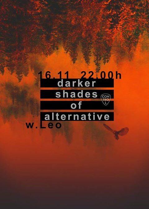 Darker Shades of Alternative w. Leo