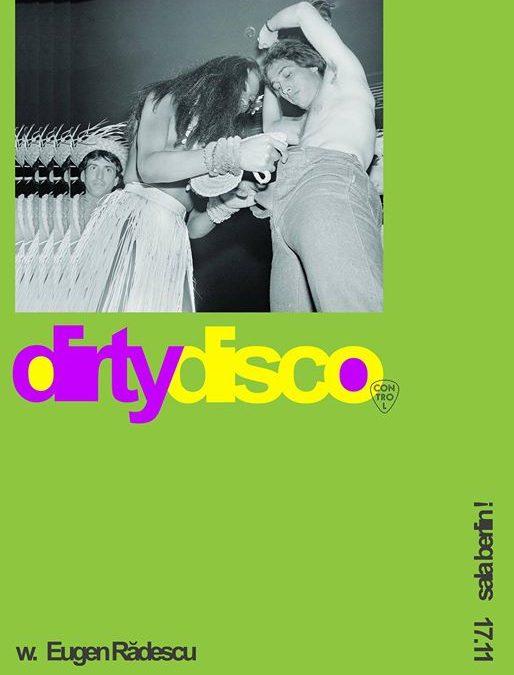 Dirty Disco w Eugen Rãdescu