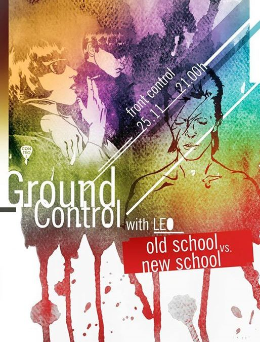 Ground Control w. Leo – old school vs. new school