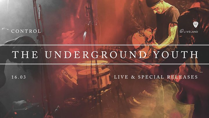 The Underground Youth – live & special releases