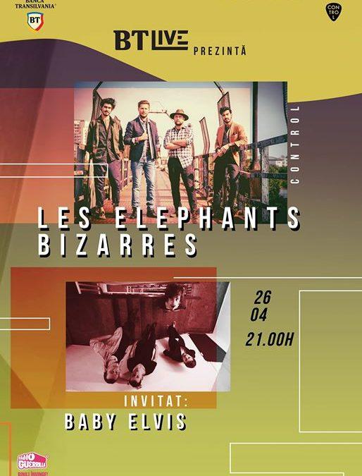 BTLive: Les Elephants Bizarres / Baby Elvis