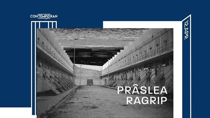 Contemporan presents Prâslea / Ragrip